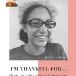 I'm Thankful for…- Jeslyn